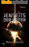 Jenseits der Götter (Jenseits-Zyklus, Band 1) (German Edition)