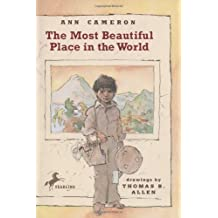 [(The Most Beautiful Place in the World )] [Author: Ann Cameron] [May-1993]