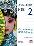 Vorbereitung HSK-Prüfung: HSK 2