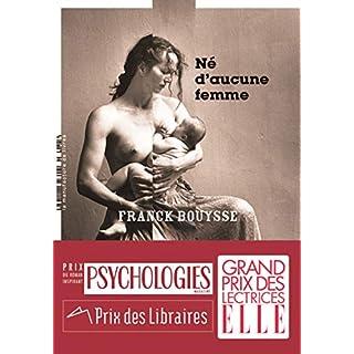Né d'aucune femme (LITTERATURE) (French Edition)