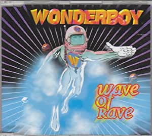Wonderboy - Wave Of Rave