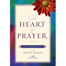 The Heart of Prayer (English Edition)