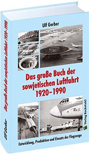 Das große Buch der sowjetischen Luftfahrt 1920-1990