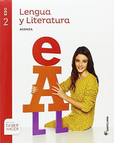 LENGUA Y LITERATURA AVANZA 2 ESO SABER HACER - 9788468040554