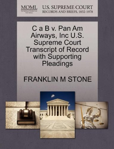 c-a-b-v-pan-am-airways-inc-us-supreme-court-transcript-of-record-with-supporting-pleadings
