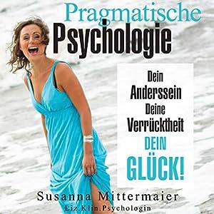 pragmatische-psychologie-dein-anderssein-deine-verrcktheit-dein-glck