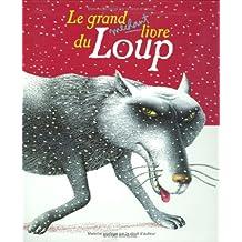Le Grand Méchant livre du loup