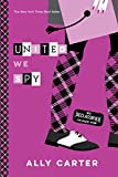 Best Disney Teen Books For Girls - United We Spy (10th Anniversary Edition) (Gallagher Girls) Review
