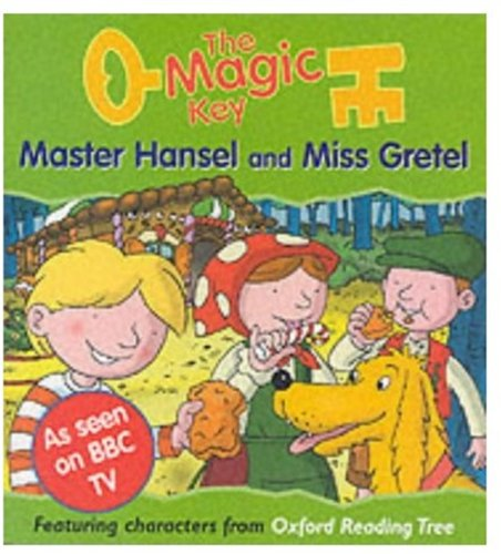 Master Hansel and Miss Gretel