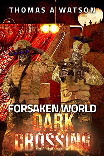 Forsaken World: Dark Crossing (English Edition)