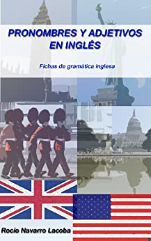 Pronombres y adjetivos en inglés (Fichas de gramática inglesa nº 3) de [Lacoba, Rocío Navarro]