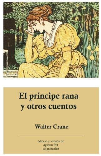 El príncipe rana y otros cuentos por Walter Crane