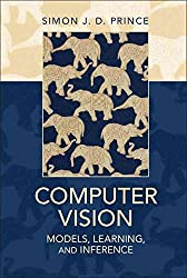 [(Computer Vision : Models, Learning, and Inference)] [By (author) Simon J. D. Prince] published on (August, 2012)
