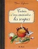 Cahier d'une cuisinière les Soupes