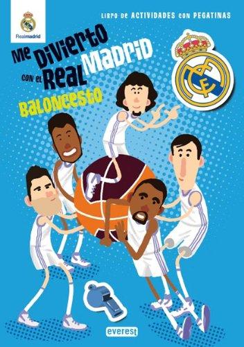 Me divierto con el Real Madrid. Baloncesto: Libro de actividades con pegatinas (Real Madrid/Libros de actividades con pegatinas) por Equipo Everest
