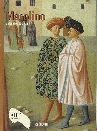 Masolino. Ediz. illustrata (Dossier d'art) por Stefano Borsi