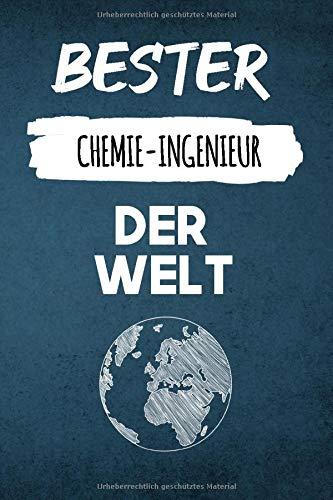 Bester Chemie-Ingenieur der Welt Blau Edition: Lustiges Tagebuch für jeden leidenschaftlichen Chemie-Ingenieur | Berufsalltag | Notizbuch mit 120 Seiten (6x9 - ca. A5)