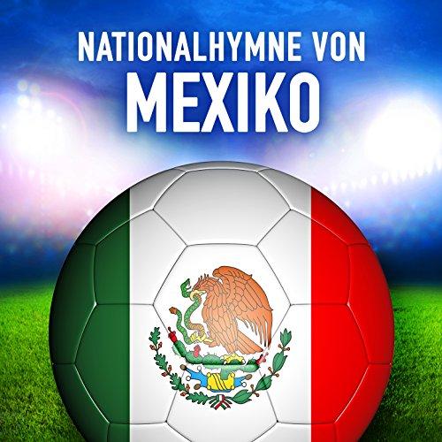 Mexiko: Himno Nacional Mexicano (Mexikanische Nationalhymne)