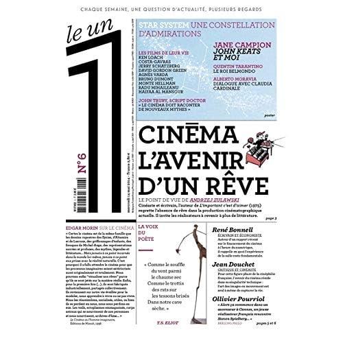 Le 1 - n°6 - Cinéma, l'avenir d'un rêve