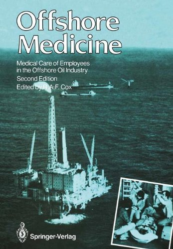 Offshore Medicine: Medical Care of Employees in the Offshore Oil Industry (English Edition)