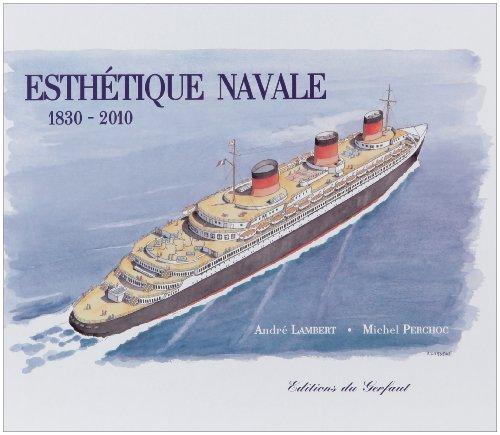 Esthétique navale : 1830-2010
