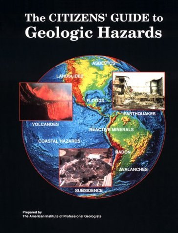The Citizens' Guide to Geologic Hazards: A Guide to Understanding Geologic Hazards Including Asbestos, Radon, Swelling Soils, Earthquakes, Volcanoes by Edward B. Nuhfer (1993-04-01) par Edward B. Nuhfer;Richard J. Proctor
