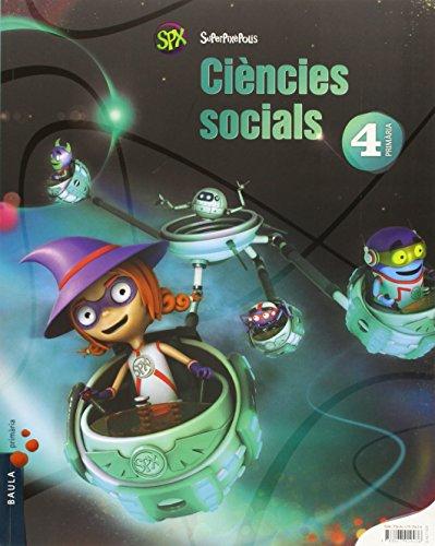 Ciències socials 4t primària superpixèpolis la (projecte superpixèpolis)