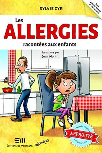 Sylvie Cyr - Les allergies racontées aux enfants