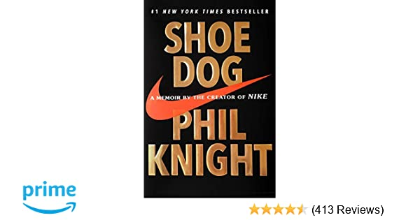 0e41c108daf0a5 Buy Shoe Dog  A Memoir by the Creator of Nike Book Online at Low Prices in  India