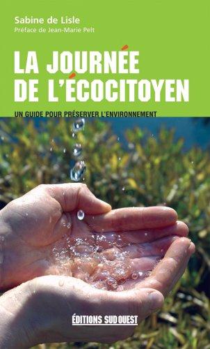 La journée de l'écocitoyen : Un guide pour préserver l'environnement