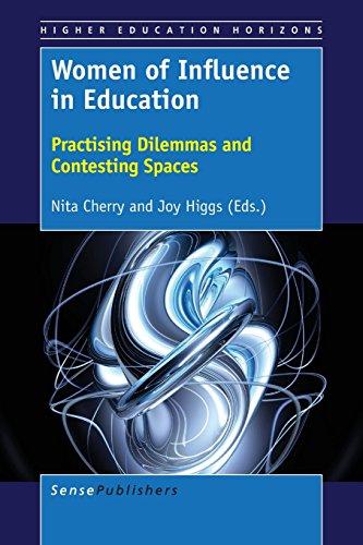 Preisvergleich Produktbild Women of Influence in Education: Practising Dilemmas and Contesting Spaces (Higher Education Horizons