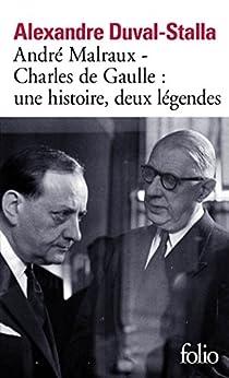 André Malraux – Charles de Gaulle : une histoire, deux légendes (Folio t. 6216)