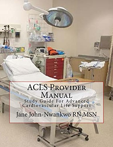 acls-provider-manual-study-guide-for-advanced-cardiovascular-life-support-english-edition