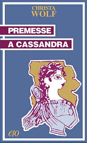 Premesse a Cassandra (Tascabili e/o)