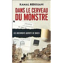 Dans le cerveau du monstre (LA TRAVERSEE DE) (French Edition)