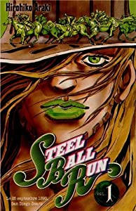 Steel Ball Run - Jojo's Bizarre Adventure Saison 7 Edition simple Tome 1