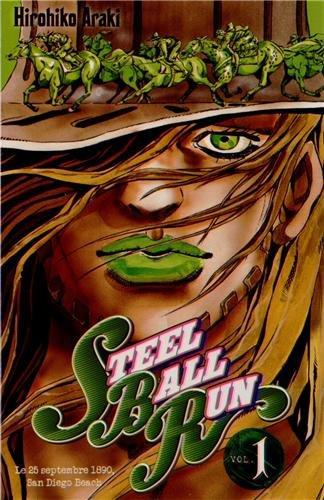 Steel Ball Run - Jojo's Bizarre Adventure Saison 7