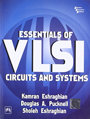 Essentials of VLSI Circuits and Systems