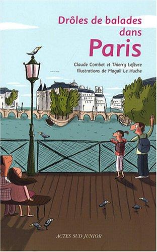 Drôles de balades dans Paris par Claude Combet