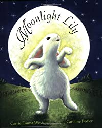 Moonlight Lily: Picture Book