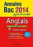 Annales Bac 2014 sujets et corrigés - Anglais Terminales L/ES/S
