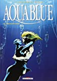 Aquablue, Tome 3 : Le Mégophias