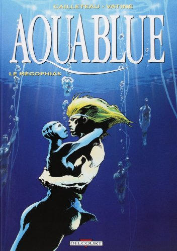 Aquablue, Tome 3 : Le Mégophias