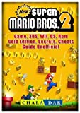 New Super Mario Bros 2 Game, 3DS, Wii, DS, Rom, Gold Edition, Secrets,...