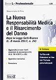 La nuova responsabilitàmedica e il risarcimento del danno