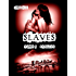 Slaves, Tome 5 : Sanguin
