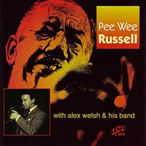 Pee Wee Russell With Alex Welsh And His Band
