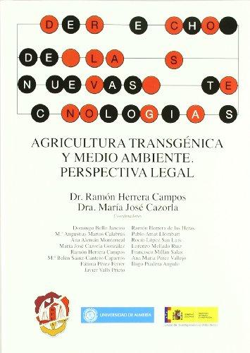 Agricultura transgénica y medio ambiente: Perspectiva legal (Derecho de las Nuevas Tecnologías)