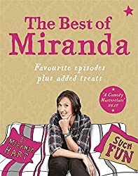 The Best of Miranda: Favourite episodes plus added treats - such fun!