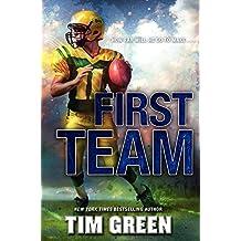 First Team by Tim Green (2014-09-30)